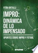 Impro: Dinámica de lo impensado