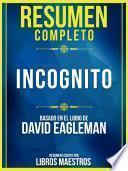 Incógnito (Incognito) - Basado En El Libro De David Eagleman
