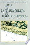 Indice de la Revista Chilena de Historia y Geografia