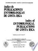Indice de publicaciones entomológicas de Costa Rica