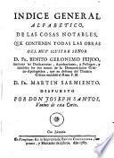 Indice general alfabético de las cosas notables que contienen todas las obras del P.Fr.Benito G.Feyjóo