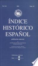 INDICE HISTORICA ESPANOL publicacion semestral del CENTRO DE ESTUUDIOS HISTORICOS INTERNACIONALES