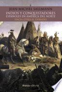 Indios y conquistadores españoles en América del Norte