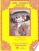 Indo-Hispanic Folk Art Traditions II