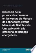 Influencia de la promoción comercial en las ventas de Marcas de Fabricantes versus Marcas de Distribución