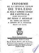 Informe de la I.C. de Toledo... sobre igualación de Pesos y Medidas