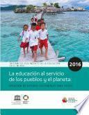Informe de Seguimiento de la Educación en el Mundo, 2016