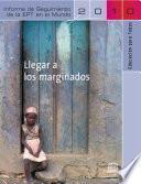 Informe de Seguimiento de la EPT en el Mundo – 2010 – Llegar a los marginados