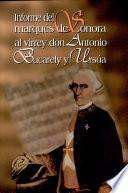 Informe Del Marques de Sonora Al Virrey Don Antonio