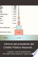 Informe del presidente del Crédito Público Nacional Pedro Agote sobre la deuda pública
