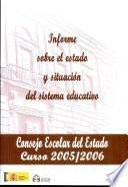Informe sobre el estado y situación del sistema educativo. Curso 2005-2006