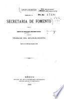 Informes presentados á la Secretaría de fomento por el director del Observatorio astronómico nacional sobre los trabajos del establecimiento
