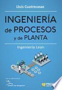 Ingenieria de procesos y de planta