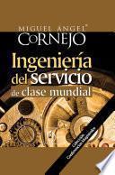 Ingeniería del Servicio de Clase Mundial