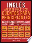 Inglés - Aprende Inglés Con Cuentos Para Principiantes (Vol 1)