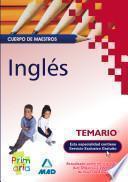 Ingles. Cuerpo de Maestros. Temario Para la Preparacion de Oposiciones .e-book,.