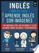 Inglés ( Inglés Facil ) Aprende Inglés con Imágenes (Vol 3)