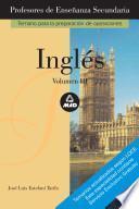 Ingles. Profesores de Enseñanza Secundaria. Volumen Iii. E-book