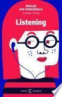 Inglés sin vergüenza: Listening