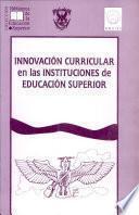 Innovación curricular en las instituciones de educación superior