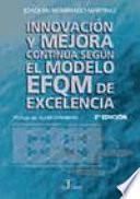 Innovación y mejora continua según el modelo EFQM de excelencia