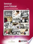 Innovar para educar. Prácticas universitarias exitosas 2007-2009