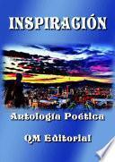 INSPIRACIÓN - Antología Poética