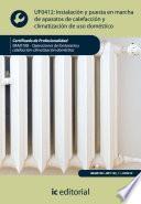 Instalación y puesta en marcha de aparatos de calefacción y climatizacion de uso doméstico. IMAI0108