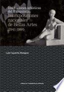 Instituciones artísticas del franquismo: las exposiciones nacionales de Bellas Artes (1941-1968)