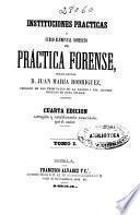 Instituciones prácticas: (1855. 638, 160 p.)