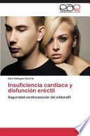 Insuficiencia cardíaca y disfunción eréctil