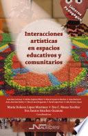 Interacciones artísticas en espacios educativos