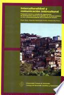 Interculturalidad y comunicación intercultural
