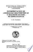 Interpretación de anomalías gravimétricas y magnéticas para no especialistas