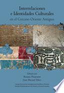 Interrelaciones e identidades culturales en el Cercano Oriente Antiguo
