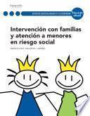 Intervención con las familias y atención a menores en riesgo social