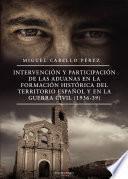 Intervención y participación de las aduanas en la formación histórica del territorio español y en la guerra civil (1936-39)