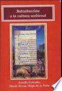 Introducción a la cultura medieval