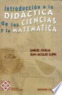 Introducción a la didáctica de las ciencias y la matemática