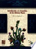 Introducción a la gramática de los idiomas mayas