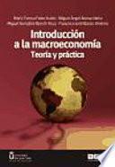 Introducción a la macroeconomía : teoría y práctica