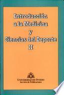 Introducción a la Medicina y Ciencias del Deporte II