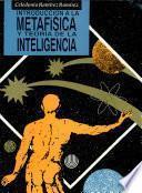 Introducción a la metafísica y teoría de la inteligencia