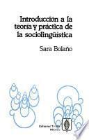 Introducción a la teoría y práctica de la sociolingüística
