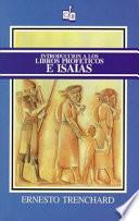 Introduccion a Los Libros Profeticos E Isaias/ Introduction to the Prophetic Books And Isaiah