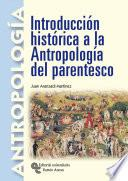 Introducción histórica a la antropología del parentesco