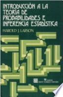 Introducción a la Teoría de Probabilidades e Inferencia Estadística