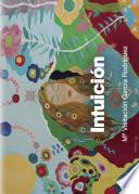 Intuición (Tres Versiones de mi Misma)