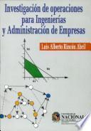 Investigación de operaciones para Ingenierías y Administración de Empresas