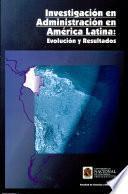 Investigacion en Administracion en America Latina